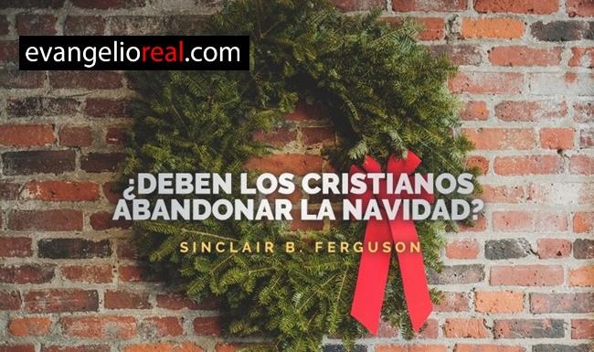 deben los cristianos dejar de celebrar navidad