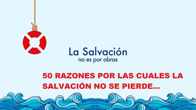 LA SALVACION NO SE PIERDE
