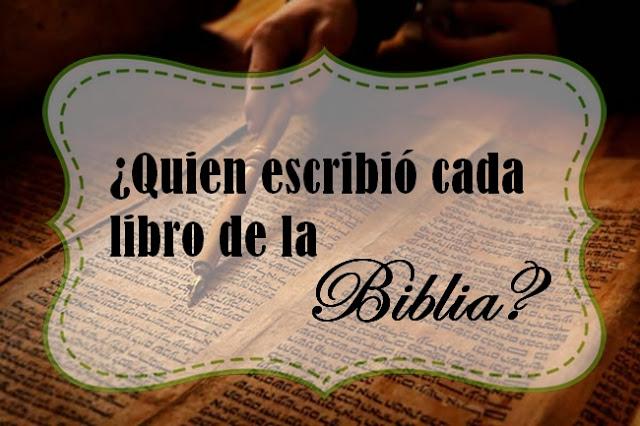 quien escribió la biblia