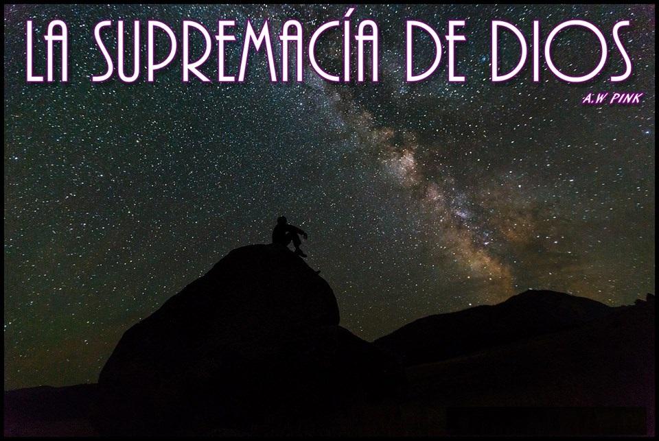 la supremacía de dios