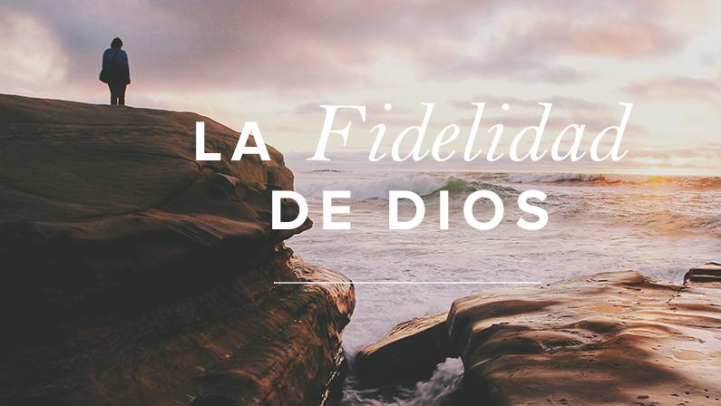qué es la fidelidad de dios