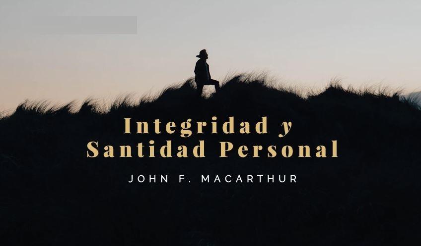 integridad y santidad personal